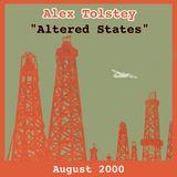"""Alex Tolstey """"Altered States"""" mixtape, August 2000"""