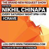 Crave With Nikhil Chinapa #CRAVE05