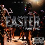 EASTER PARTY MIX 2018