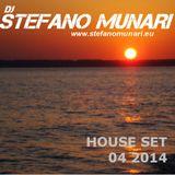 HOUSE SET - APRIL 2014 - DJ STEFANO MUNARI