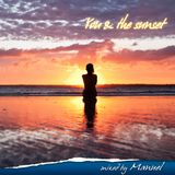 You & the sunset - Mixed by Manuel