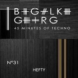 Hefty @ 45 Minutes Of Techno Podcast N°31