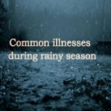 Sa Kalusugan Mo Maniguro - Common Illnesses During Rainy Season