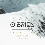 Isaac O'Brien SESSIONS #015