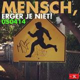 Mensch, erger je niet! - FM Brussel - 05/04/14