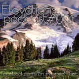 Elevations Podcast Episode 001 (Trance/Progressive House)