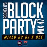 RODNEY O'S BLOCK PARTY (KIIS FM & IHEARTRADIO) MIX 47 (2002 THROWBACK EDITION)