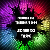 PODCAST # 4 TECH HOUSE 2014