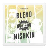 Jamaican Bass according to BLEND MISHKIN