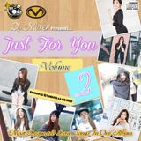 Dj Mixer's Just For You Volume 2 (Valentines Special) Part 1
