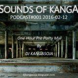 Sounds Of Kanga PODCast #001 2016-02-12