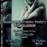 DJ NEGATIVE - SUICIDE BIRTHDAY PARTY MIX