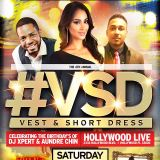 Dj Xpert presents #VSD14 Vest & Short Dress