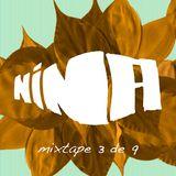 NINA Mixtape 3 de 9