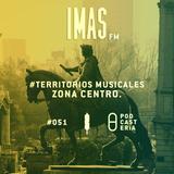 IMAS FM No. 51 - Territorios Musicales: Zona Centro