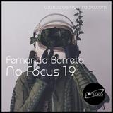 Fernando Barreto - No Focus 19 Cosmos-Radio