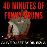 Forty Minutes Of Funky Drums