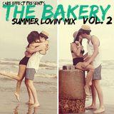 The Bakery, Vol. 2 (Summer Lovin' Mix)
