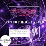 DJ Ritchie Rich - Future House Mix Vol. 18