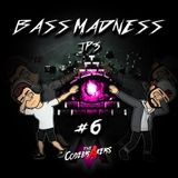 Bass Madness TP3 #6 - The Codebrakers Live @ElectronicMadnessFM