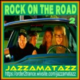 Rock On The Road 2