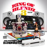 King of Blendz 3 The Return