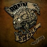 brainshock mixtape.