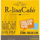 #RlisaCafe: How Was Your Holiday (4 Jan 2015)