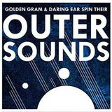 Outer Sounds Volume 1: Otherworldly Weirdness Grooves