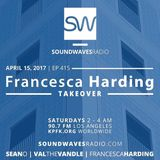 Episode 415 - Francesca Harding Takeover - April 15, 2017