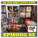 We Need More Crates Radio - Episode 62- WAR, The last Poets , Brand Nubian, TheCoop, Yellowman, Gil