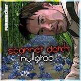 Nullgrad // A Scanner Darkly