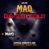 Dub-Selection 01 Mayo Mixed by Mad