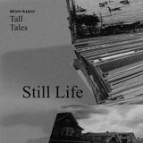 Still Life - Tall Tales Season 2, Episode 6