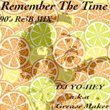 Remember The Time(90's R&B MIX) / DJ YO-HEY a.k.a Grease Maker
