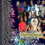 DJ KENNY MARVELLOUS DANCEHALL MIX JUN 2019