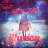 Deep Illusion by Brisa Club Episode 001