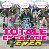 Gebroeders Scooter - Totale Escalatie 4-EVER