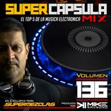 #SuperCapsulaMix - #Volumen 136 - by @DjMikeRaymond