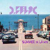 D-Felic Summer in LA mix