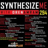 Synthesize Me #294 - 071018 - hour 1