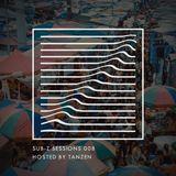 Sub-Z Sessions 008 - Tanzen [14-04-2018]
