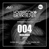 Holbrook & SkyKeeper - Immortal Radio 004 (Incl. Hexlogic Guestmix)