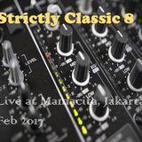 Strictly Classic 8, Live at Mamacita Jakarta, February 2017