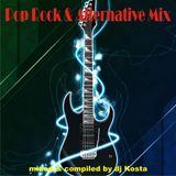 DJ Kosta - Pop Rock & Alternativ Mix 2017 Part One