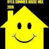 DYLS SUMMER HOUSE MIX 2016