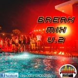 _First ★ Break (Mix) V.2 Happy New Year 2017