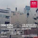 Diskotopia Radio 17th August 2017 w/ deadHYPE