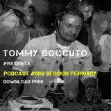 Podcast #008 Session February 2016 TOMMY BOCCUTO DJ