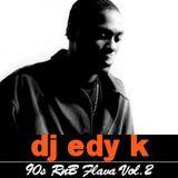 DJ EDY K - 90s R&B Flava Vol.2 Ft D'Angelo,Mary J. Blige,Aaliyah,Adina Howard,Aaron Hall...